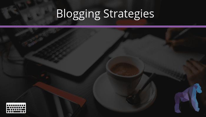 2018 Blog Strategies