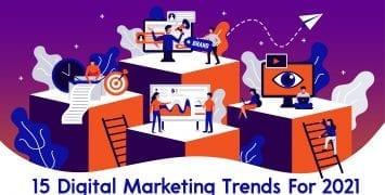 15 Digital Marketing Trends For 2021-01